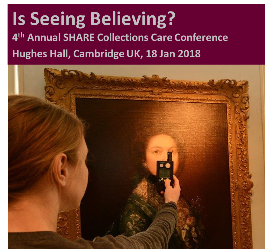 Is Seeing Believing? 4th Annual SHARE Collections Care Conference
