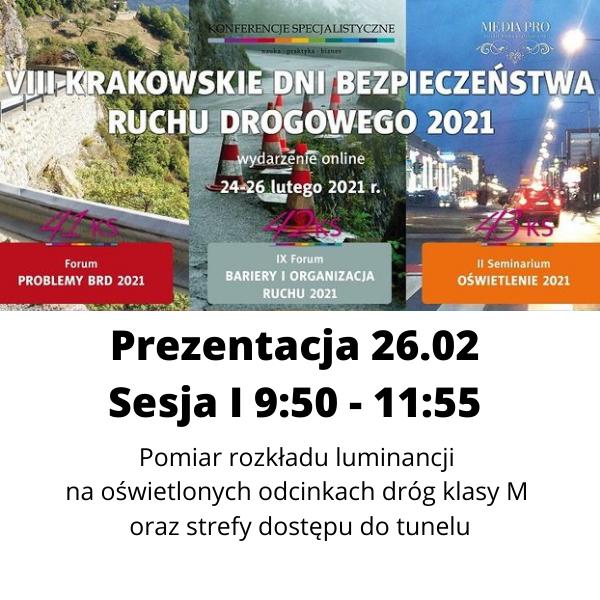 Krakowskie dni bezpieczeństwa ruchu drogowego 2021 pomiar rozkładu luminancji na drodze