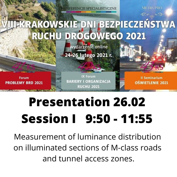 Measurement of luminance distribution on illuminated sections of M-class roads and tunnel access zones.